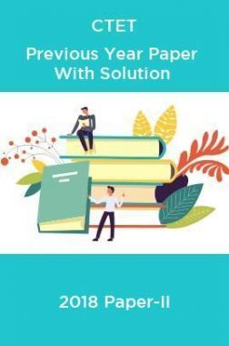 CTET Previous Year Paper With Solution 2018 Paper-II