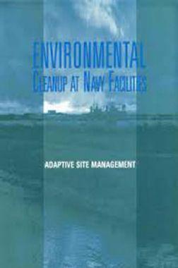 Environmental Cleanup At Navy Facilities Adaptive Site Management