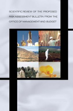 Scientific Review Of The Proposed Risk Assessment Bulletin From The Office Of Management And Budget