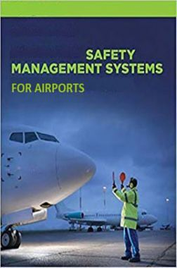 Safety Management Systems For Airports Volume-II
