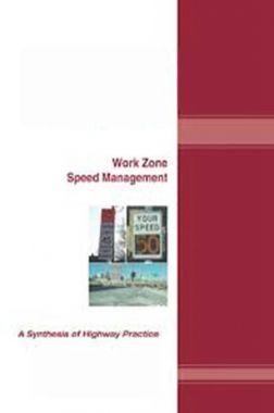 Work Zone Speed Management