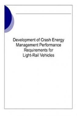 Development Of Crash Energy Management Performance Requirement For Light Rail Vehicles