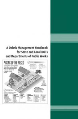 A Debris Management Handbook For State And Local DOTs And Departments Of Public Works