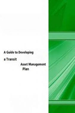 A guide to Developing A Transit Asset Management Plan