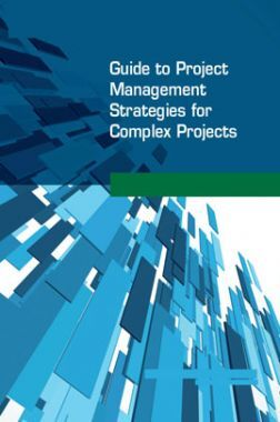 Guide to Project Management Strategies For Comlex Projects
