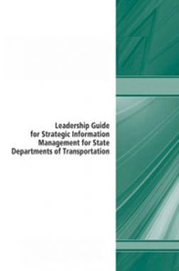 Leadership Guide For Strategic Information Management For State Departments Of Transportation