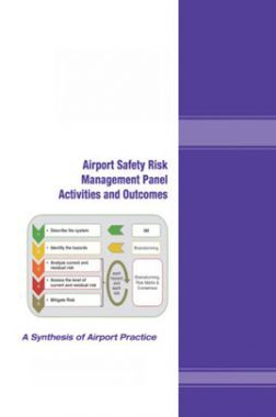Airport Safety Risk Management Panel Activities And Outcomes