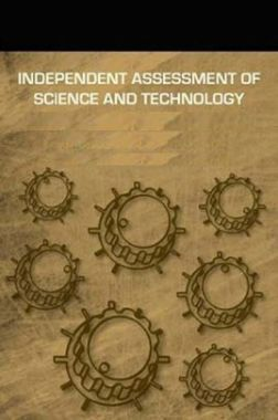 Independent Assessment Of Science And Technology