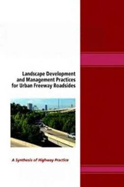 Landscape Development And Management Practices For Urban Freeway Roadsides