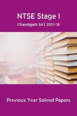 NTSE Stage I Chandigarh SAT 2017-18 (Solved Paper)