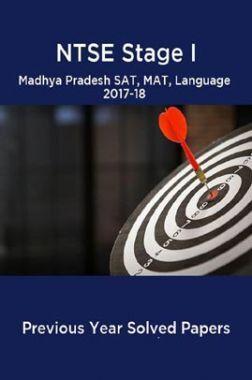 NTSE Stage I Madhya Pradesh SAT, MAT, Language 2017-18 (Solved Paper)