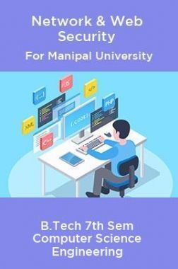 Network & Web Security For Manipal University B.Tech 7th Sem Computer Science Engineering