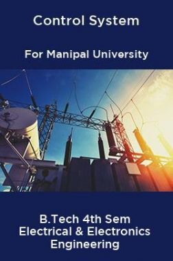 Control System For Manipal University B.Tech 4th Sem Electrical & Electronics Engineering