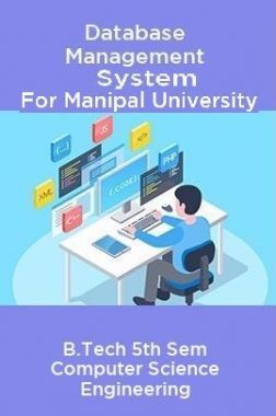 Database Management System For Manipal University B.Tech 5th Sem Computer Science Engineering