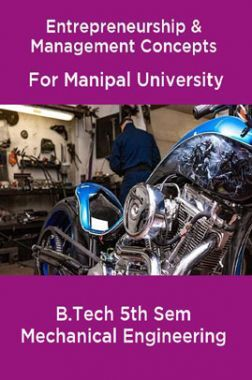 Entrepreneurship & Management Concepts For Manipal University  B.Tech 5th Sem Mechanical Engineering
