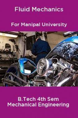 Fluid Mechanics For Manipal University B.Tech 4th Sem Civil Engineering