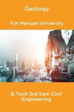 Geology For Manipal University B.Tech 3rd Sem Civil Engineering