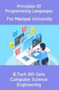 Principles Of Programming Languages For Manipal University B.Tech 6th Sem Computer Science Engineering