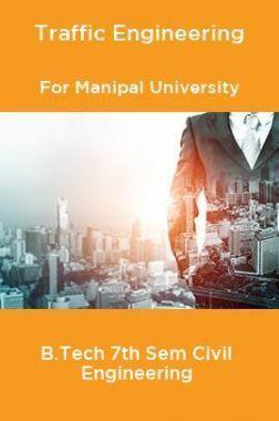 Traffic Engineering For Manipal University B.Tech 7th Sem Civil Engineering