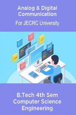 Analog & Digital Communication B.Tech 4th Sem Computer Science Engineering For JECRC University