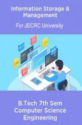 Information Storage & Management B.Tech 7th Sem Computer Science Engineering For JECRC University