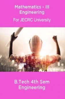 Mathematics-III B.Tech 4th Sem Engineering For JECRC University
