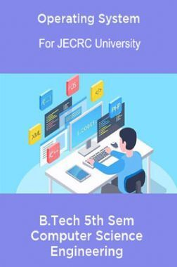 Operating System B.Tech 5th Sem Computer Science Engineering For JECRC University