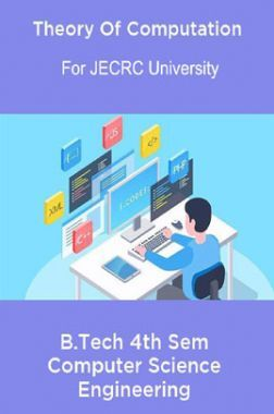 Theory Of Computation B.Tech 4th Sem Computer Science Engineering For JECRC University