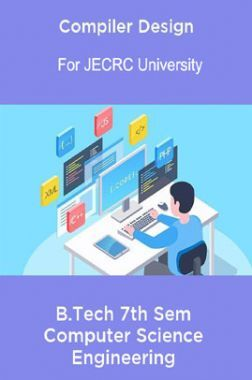 Compiler Design B.Tech 7th Sem Computer Science Engineering For JECRC University