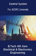 Control System B.Tech 4th Sem Electrical & Electronics Engineering For JECRC University