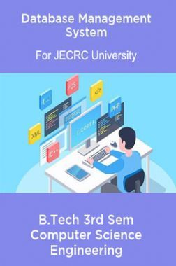 Database Management System B.Tech 3rd Sem Computer Science Engineering For JECRC University