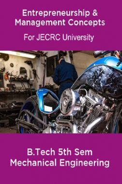 Entrepreneurship & Management Concepts  B.Tech 5th Sem Mechanical Engineering For JECRC University