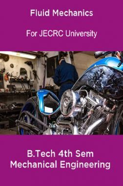 Fluid Mechanics B.Tech 4th Sem Mechanical Engineering For JECRC University