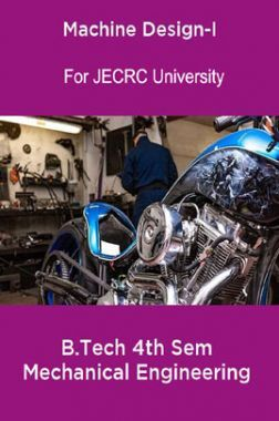 Machine Design-I B.Tech 4th Sem Mechanical Engineering For JECRC University