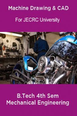 Machine Drawing & CAD B.Tech 4th Sem Mechanical Engineering For JECRC University