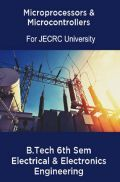 Microprocessors & Microcontrollers B.Tech 6th Sem Electrical & Electronics Engineering For JECRC University