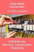 Cellular Mobile  Communication B.Tech 6th Sem Electronics And Communication Engineering For JECRC University