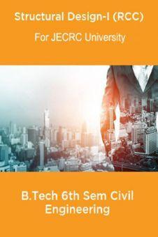 Structural Design-I (RCC) B.Tech 6th Sem Civil Engineering For JECRC University
