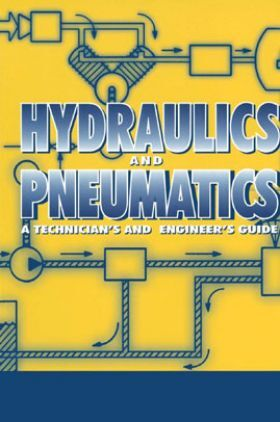 Hydraulics And Pneumatics A Technician's And Engineer's Guide Second Edition