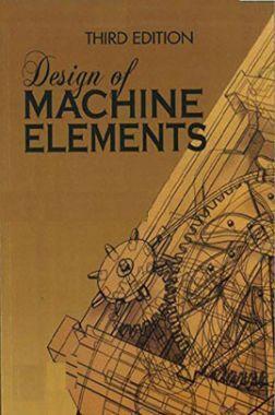 Design Of Machine Elements Third Edition
