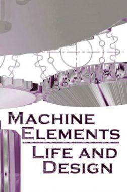Machine Elements Life And Design