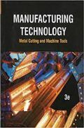 Manufacturing Technology Metal Cutting And Machine Tools