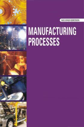 Manufacturing Processes Second Edition Vol-I