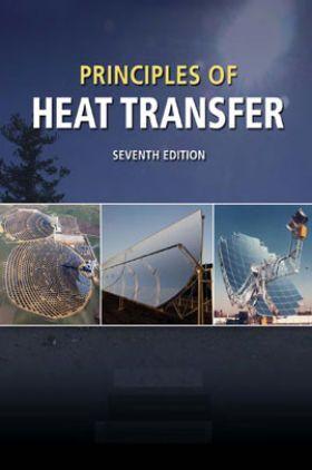 Principles Of Heat Transfer Seventh Edition