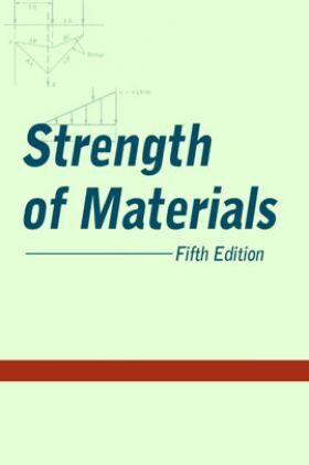 Strength Of Materials Fifth Edition
