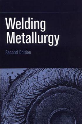 Welding Metallurgy Second Edition