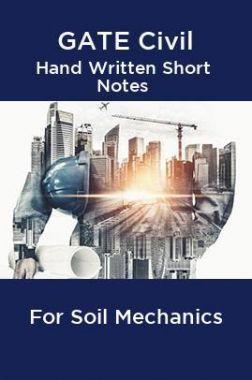 GATE Civil Hand Written Short Notes For Soil Mechanics