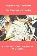 Engineering Chemistry For Manipal University B.Tech First Year Common For All Branches