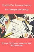 English For Communication For Manipal University B.Tech First Year Common For All Branches