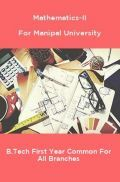 Mathematics-II For Manipal University B.Tech First Year Common For All Branches